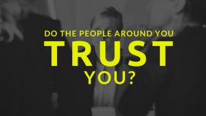 Do People Trust You?